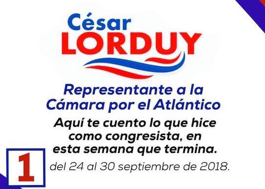 Informe de actividades Nº 1 del Representante Cesar Lorduy correspondiente a la semana del 24 al 30 de septiembre 1