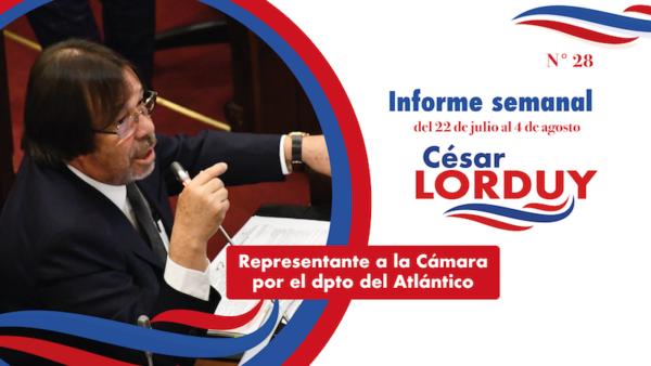 Informe de actividades No. 28 del Representante a la Cámara por el departamento del Atlántico, Cesar Lorduy 2