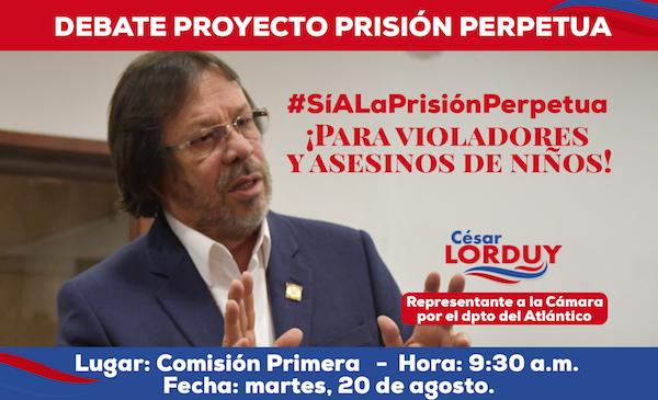 En comisión, Lorduy presentará ponencia positiva a favor de la prisión perpetua 3