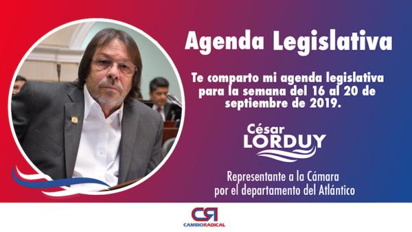 Cesar Lorduy comparte su agenda legislativa en la Cámara de Representantes del 16 al 20 de septiembre 2