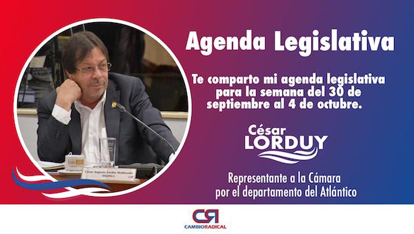 Cesar Lorduy comparte su agenda legislativa en la Cámara de Representantes del 30 de septiembre al 4 de octubre 4