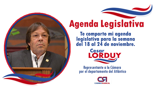 Te comparto mi agenda legislativa en la Cámara de Representantes del 18 al 22 de noviembre 6