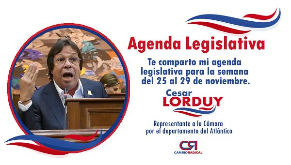 Te comparto mi agenda legislativa en la Cámara de Representantes del 25 al 29 de noviembre 2