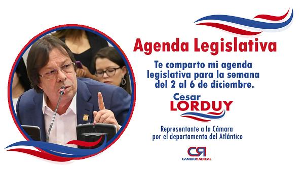 Te comparto mi agenda legislativa en la Cámara de Representantes del 2 al 6 de diciembre 1